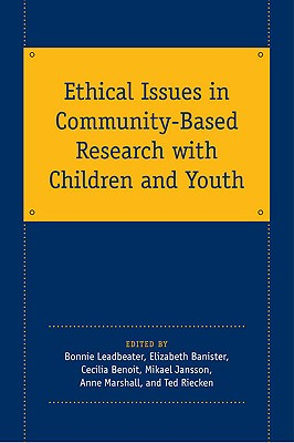 Ethical Issues in Community-Based Research with Children and Youth