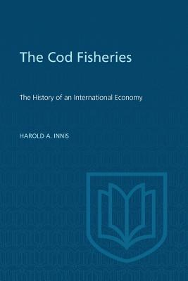 Image for Cod Fisheries (Canadian University Paperbooks)