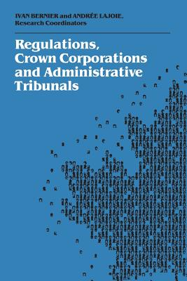 Image for Regulations, Crown Corporations and Adminstrative Tribunals: Royal Commission (Heritage)