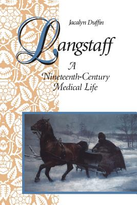 Image for Langstaff: A Nineteenth-Century Medical Life