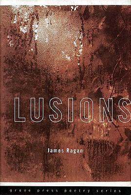 Image for Lusions (Grove Press Poetry Series)