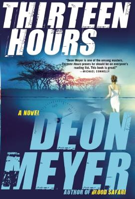 Image for Thirteen Hours A Novel