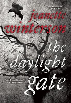 The Daylight Gate, Jeanette Winterson