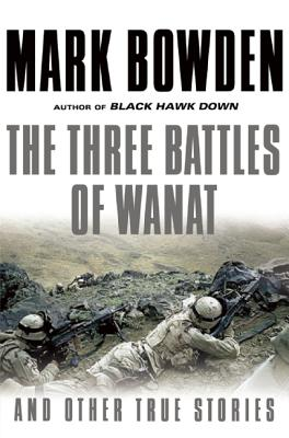 Image for Three Battles of Wanat: And Other True Stories
