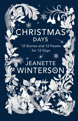Image for Christmas Days: 12 Stories and 12 Feasts for 12 Days