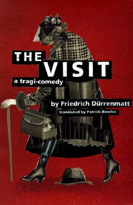 Image for The Visit: A Tragi-Comedy