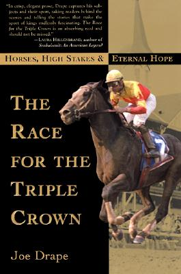Image for The Race for the Triple Crown: Horses, High Stakes and Eternal Hope