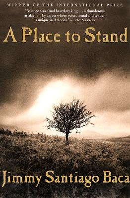 A Place to Stand, Baca, Jimmy Santiago