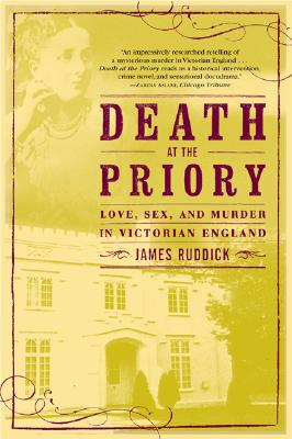 Image for Death at the Priory: Love, Sex, and Murder in Victorian England