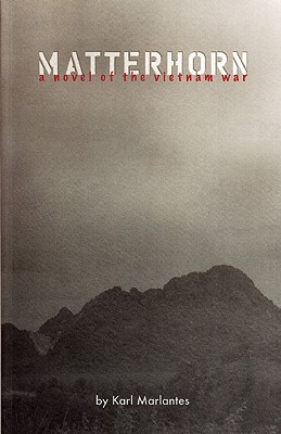 Image for Matterhorn A Novel of the Vietnam War