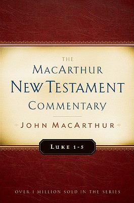 Image for MNTC Luke 1-5: New Testament Commentary (Macarthur New Testament Commentary Serie)