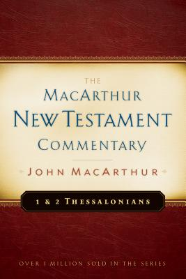 Image for MNTC First & Second Thessalonians - New Testament Commentary (Macarthur New Testament Commentary Serie)