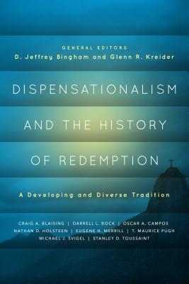 Image for Dispensationalism and the History of Redemption: A Developing and Diverse Tradition