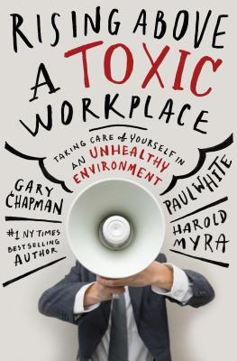 Image for Rising Above A Toxic Workplace