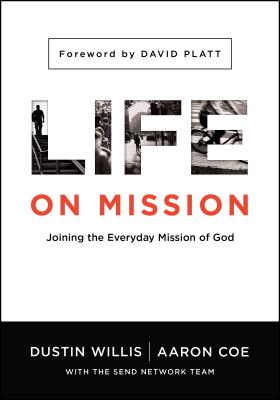 Image for Life on Mission: Joining the Everyday Mission of God