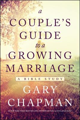 Image for A Couple's Guide to a Growing Marriage: A Bible Study