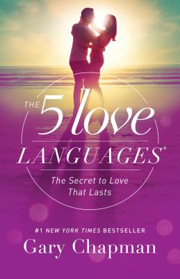 Image for The 5 Love Languages: The Secret to Love that Lasts (Five Love Languages)