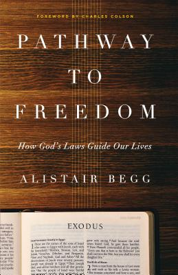 Image for Pathway to Freedom: How God's Laws Guide Our Lives