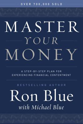 Image for Master Your Money: A Step-by-Step Plan for Gaining and Enjoying Financial Freedom