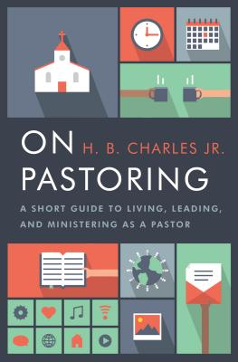 Image for On Pastoring: A Short Guide to Living, Leading, and Ministering as a Pastor