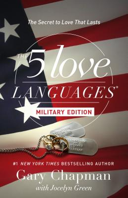 Image for The 5 Love Languages Military Edition: The Secret to Love That Lasts