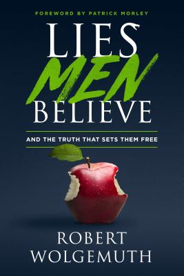 Image for Lies Men Believe: And the Truth that Sets Them Free