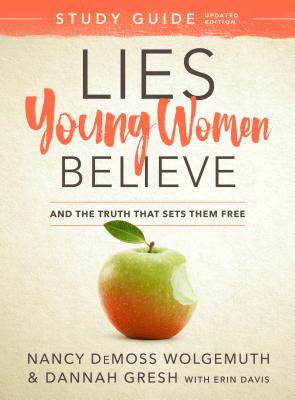 Image for Lies Young Women Believe Study Guide: And the Truth that Sets Them Free