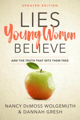 Image for Lies Young Women Believe: And the Truth that Sets Them Free