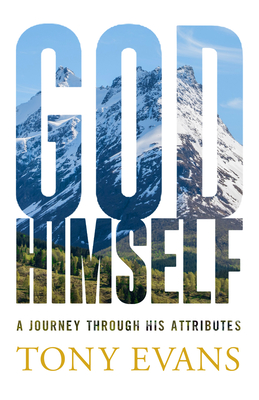 Image for God, Himself: A Journey Through His Attributes