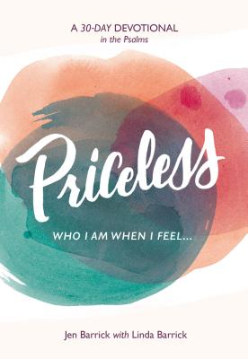 Image for Priceless: Who I Am When I Feel . . .