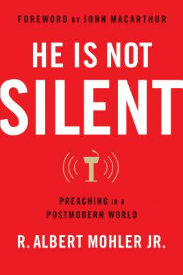 Image for He is Not Silent: Preaching in a Postmodern World  ******** Reorder ISBN 9780802418746