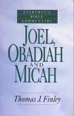 Image for Joel, Obadiah and Micah- Bible Commentary (Everymans Bible Commentaries)