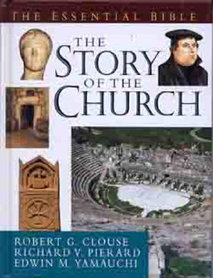 Image for The Story of the Church (The Essential Bible)
