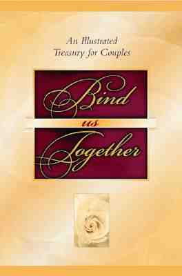 Image for Bind Us Together: An Illustrated Treasury for Couples