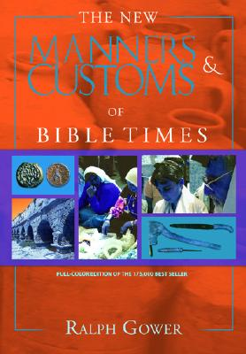 Image for The New Manners and Customs of Bible Times