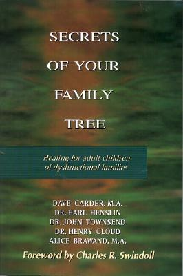 Image for SECRETS OF YOUR FAMILY LIFE HEALING FOR ADULT CHILDREN OF DYSFUNCTIONAL FAMILIES