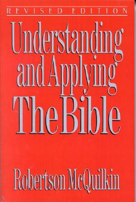 Image for Understanding and Applying the Bible