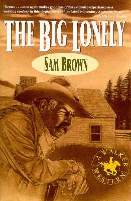 Image for The Big Lonely: A Walker Western