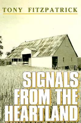 Image for Signals from the Heartland