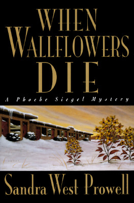 Image for When Wallflowers Die: A Phoebe Siegel Mystery