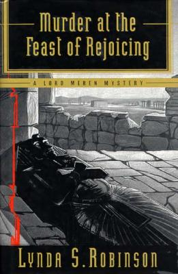 Image for Murder at the Feast of Rejoicing: A Lord Meren Mystery