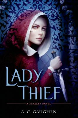 Image for Lady Thief: A Scarlet Novel