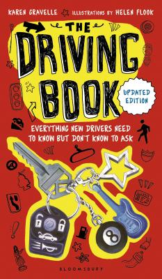 Image for The Driving Book: Everything New Drivers Need to Know but Don't Know to Ask