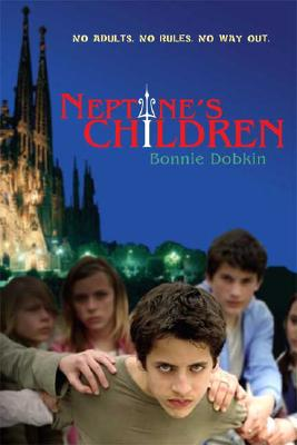 Neptune's Children, Bonnie Dobkin