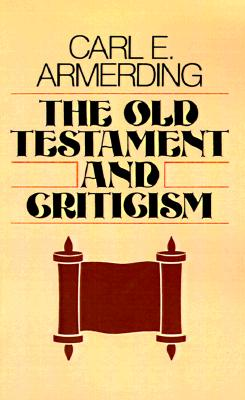 Image for The Old Testament and Criticism