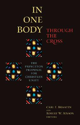 Image for In One Body Through the Cross
