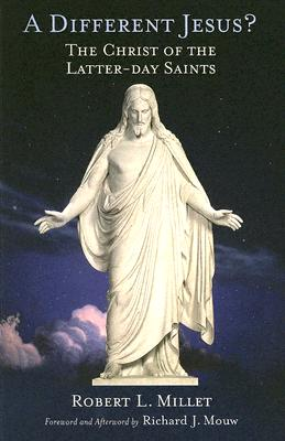 Image for A Different Jesus?: The Christ of the Latter-Day Saints