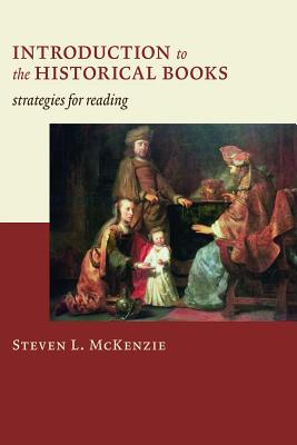 Image for Introduction to the Historical Books: Strategies for Reading