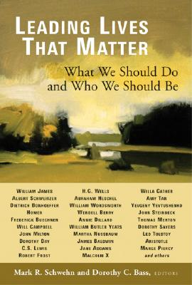 Image for Leading Lives That Matter: What We Should Do and Who We Should Be