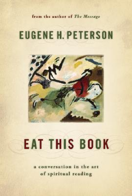 Image for Eat This Book: A Conversation in the Art of Spiritual Reading